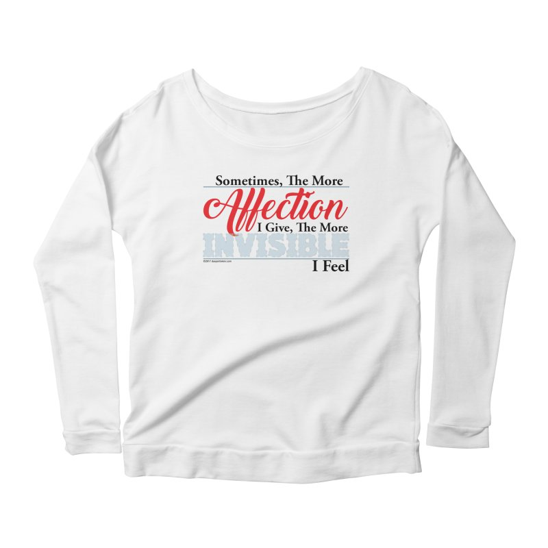 Invisible Affection Women's Scoop Neck Longsleeve T-Shirt by Pigment Studios Merch