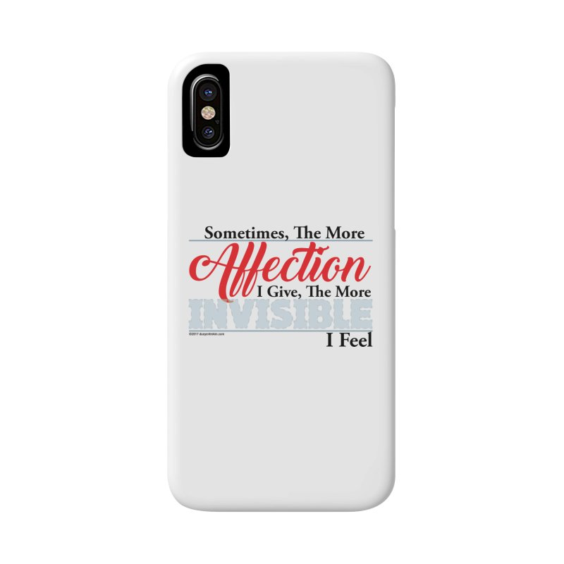Invisible Affection Accessories Phone Case by Pigment Studios Merch