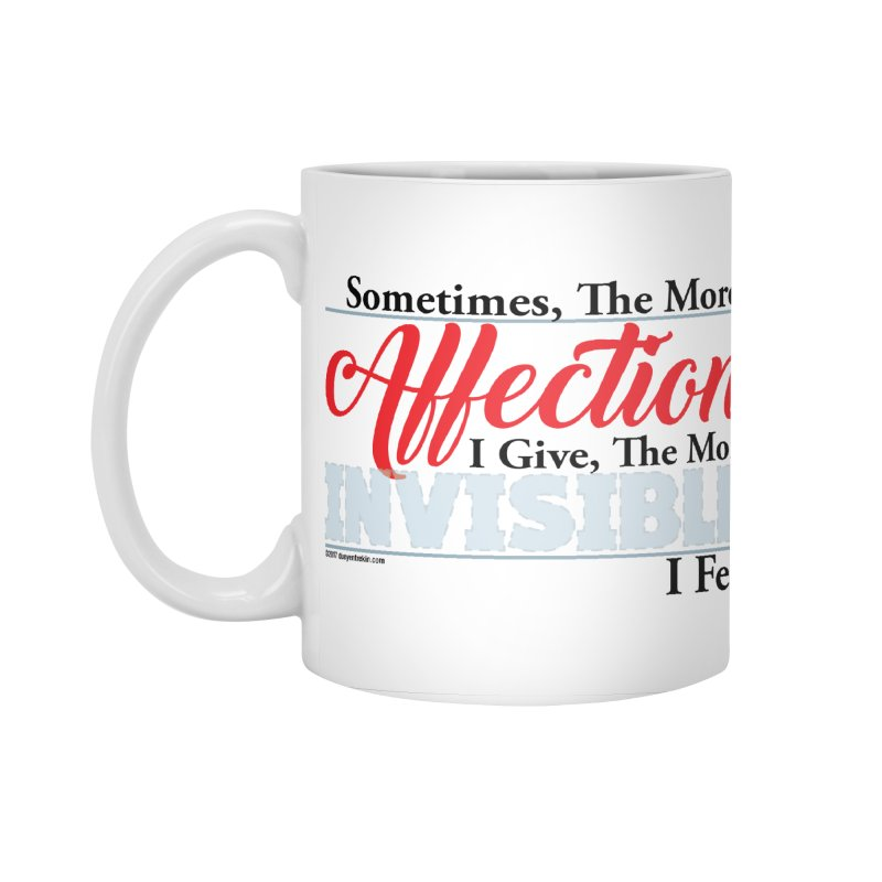 Invisible Affection Accessories Standard Mug by Pigment Studios Merch