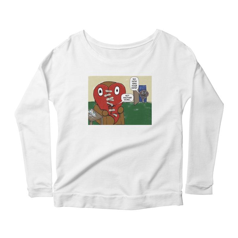 How was your date? Women's Scoop Neck Longsleeve T-Shirt by Pigment Studios Merch