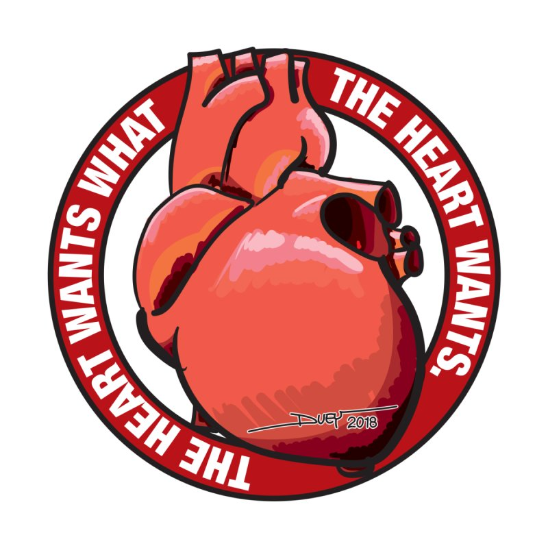 The Heart Wants... by Pigment Studios Merch
