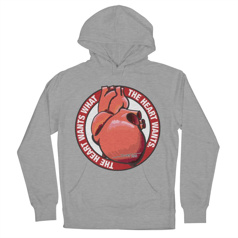 The Heart Wants... Women's Pullover Hoody by Pigment Studios Merch