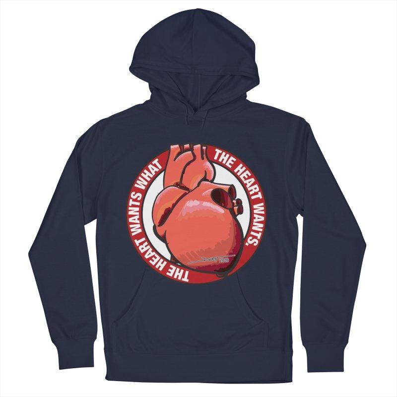 The Heart Wants... Men's Pullover Hoody by Pigment Studios Merch
