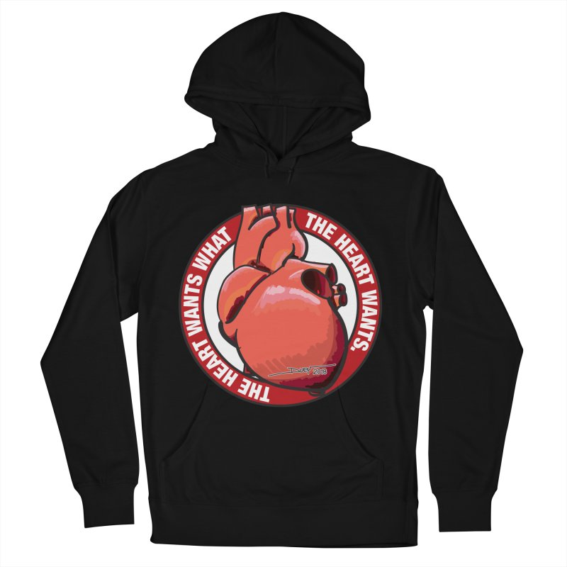 The Heart Wants... Women's French Terry Pullover Hoody by Pigment Studios Merch