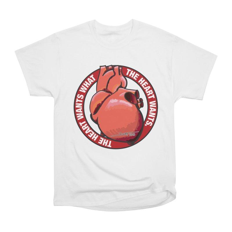 The Heart Wants... Women's Heavyweight Unisex T-Shirt by Pigment Studios Merch
