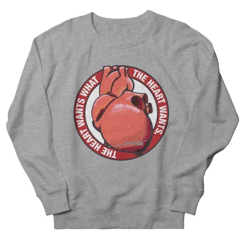 The Heart Wants... Women's Sweatshirt by Pigment Studios Merch
