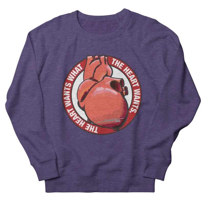The Heart Wants... Men's French Terry Sweatshirt by Pigment Studios Merch