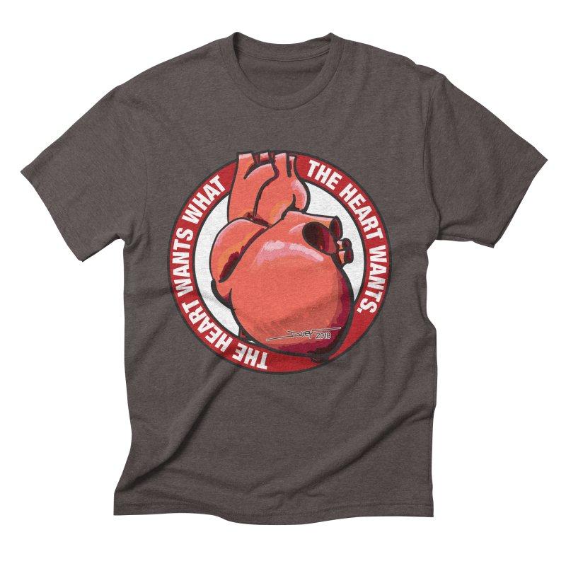 The Heart Wants... Men's Triblend T-Shirt by Pigment Studios Merch