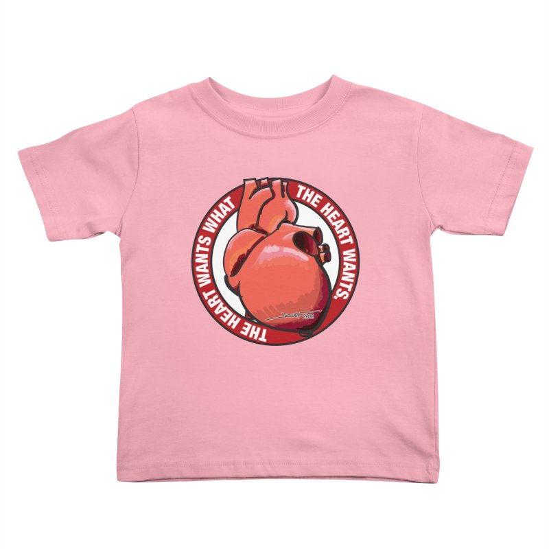 The Heart Wants... Kids Toddler T-Shirt by Pigment Studios Merch