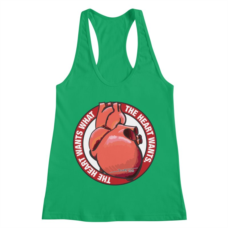The Heart Wants... Women's Racerback Tank by Pigment Studios Merch