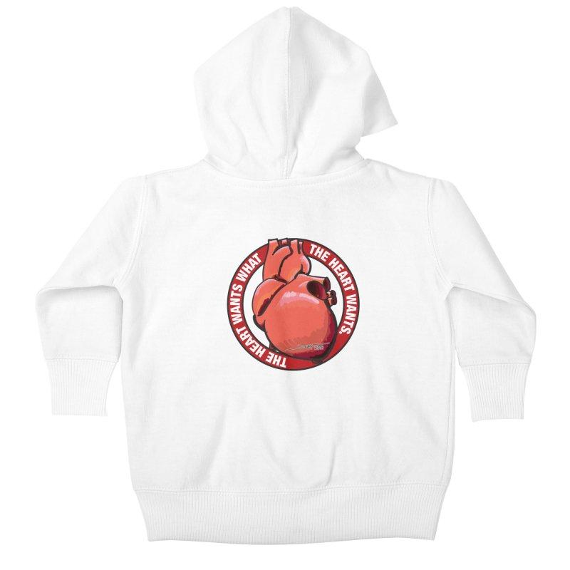The Heart Wants... Kids Baby Zip-Up Hoody by Pigment Studios Merch