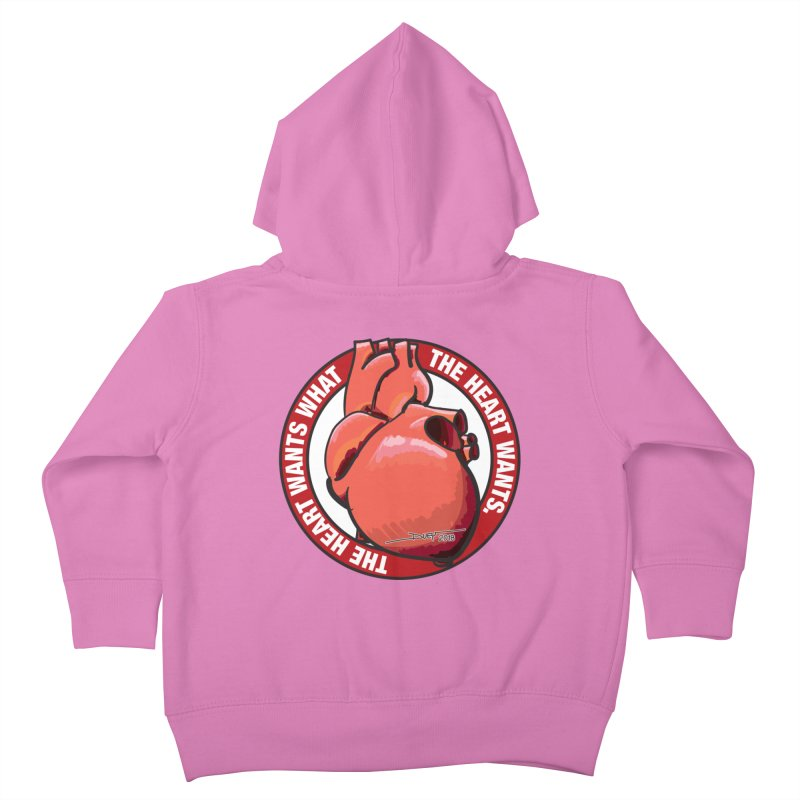 The Heart Wants... Kids Toddler Zip-Up Hoody by Pigment Studios Merch