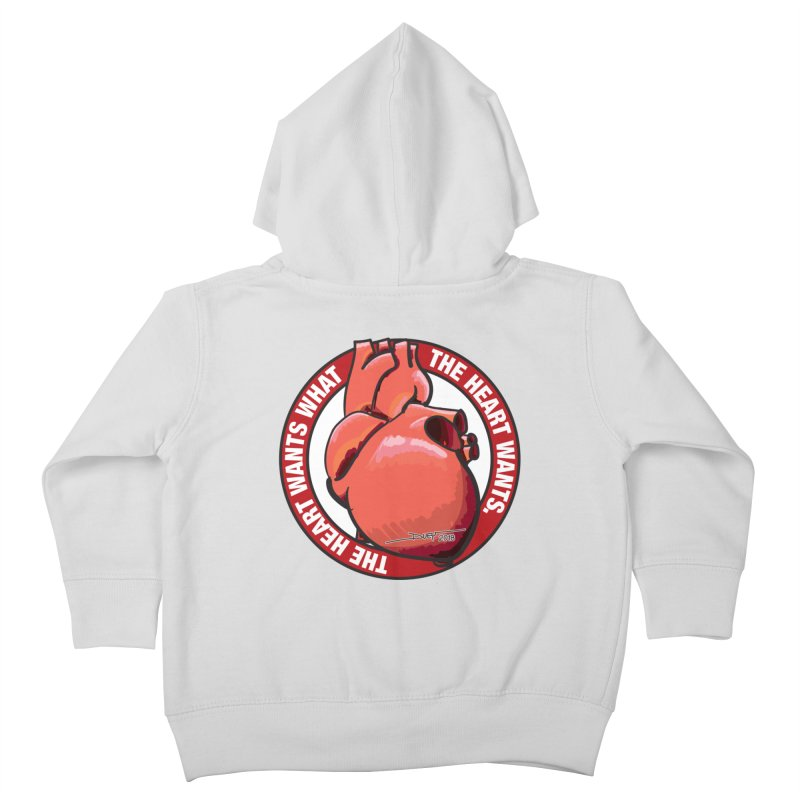The Heart Wants... Kids Toddler Zip-Up Hoody by Pigment Studios Merch