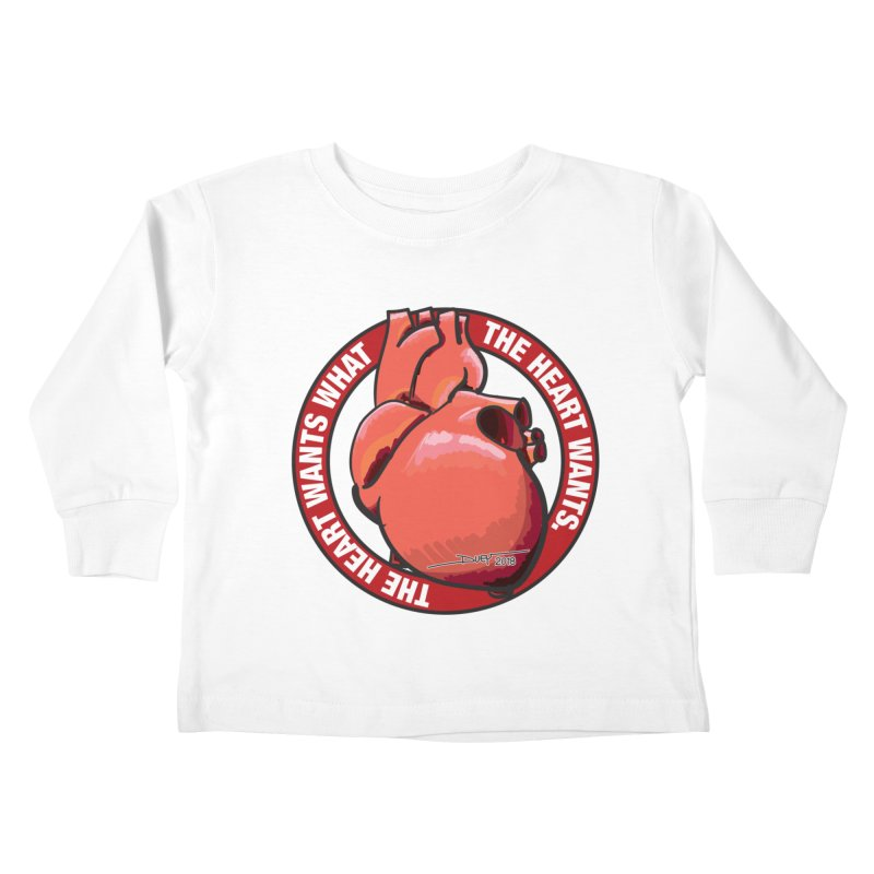 The Heart Wants... Kids Toddler Longsleeve T-Shirt by Pigment Studios Merch
