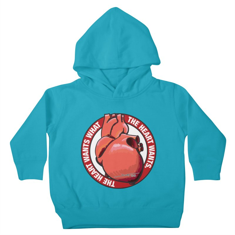 The Heart Wants... Kids Toddler Pullover Hoody by Pigment Studios Merch