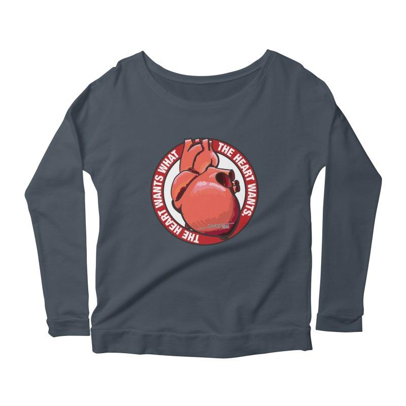 The Heart Wants... Women's Longsleeve Scoopneck  by Pigment Studios Merch