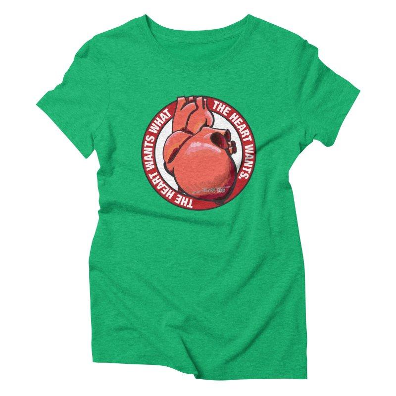 The Heart Wants... Women's Triblend T-Shirt by Pigment Studios Merch
