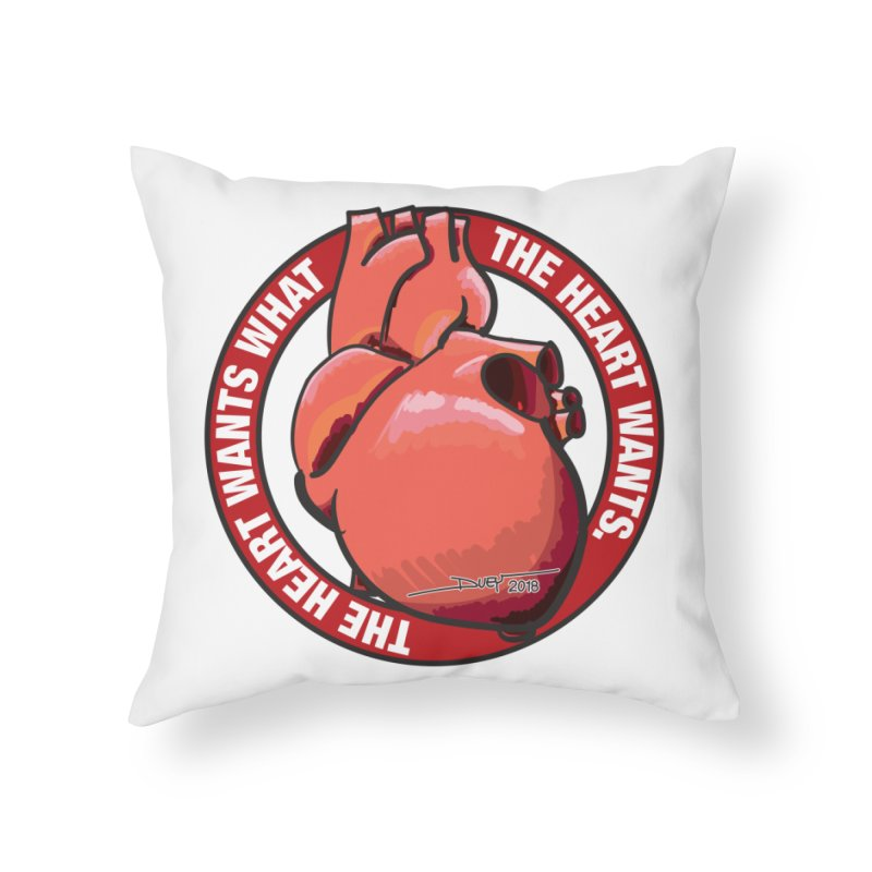 The Heart Wants... Home Throw Pillow by Pigment Studios Merch