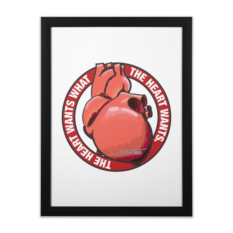 The Heart Wants... Home Framed Fine Art Print by Pigment Studios Merch