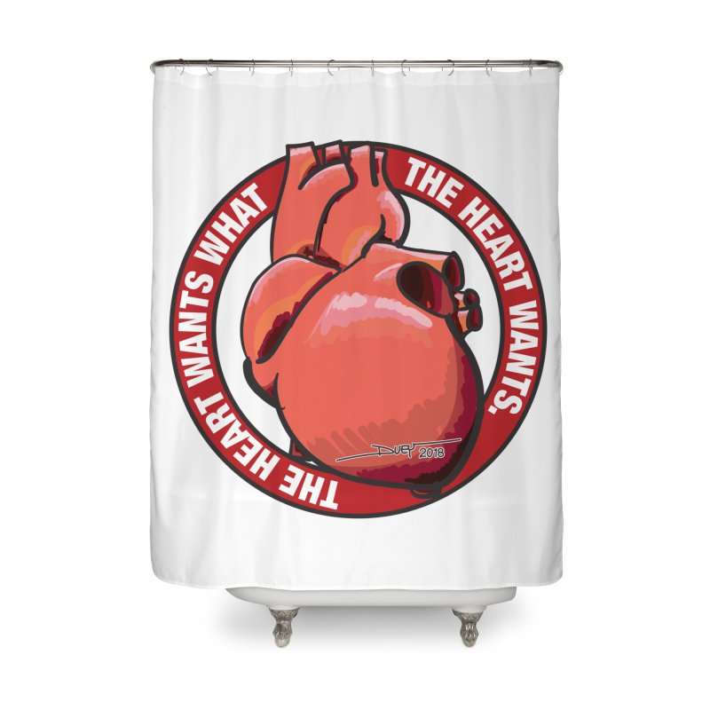 The Heart Wants... Home Shower Curtain by Pigment Studios Merch