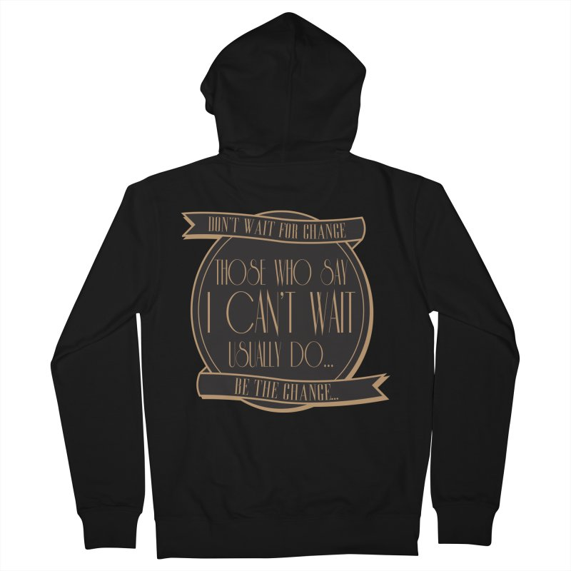 Those Who Say I Can't Wait... Women's French Terry Zip-Up Hoody by Pigment Studios Merch