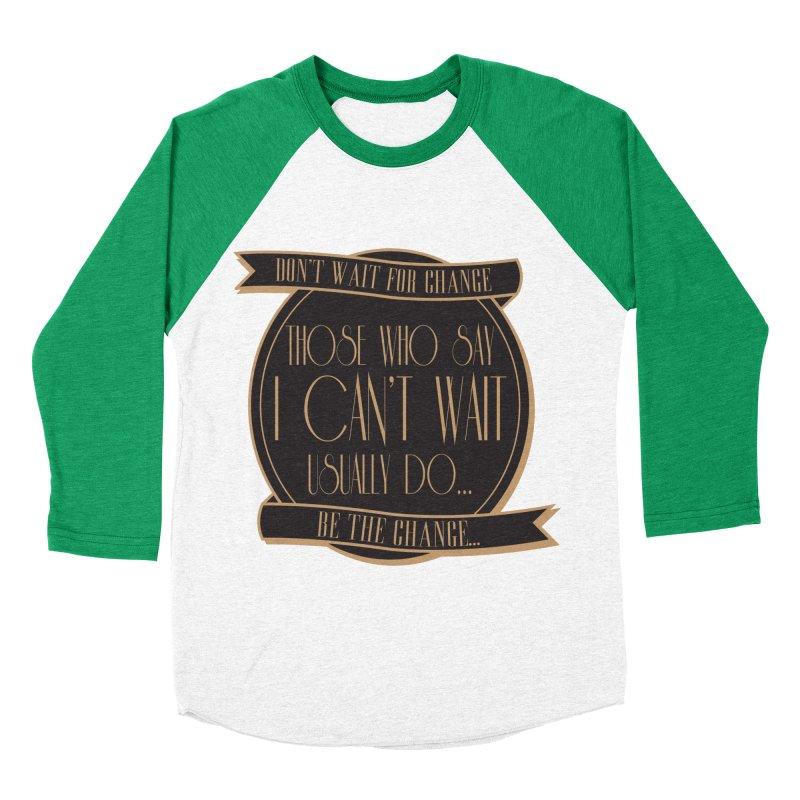 Those Who Say I Can't Wait... Men's Baseball Triblend Longsleeve T-Shirt by Pigment Studios Merch