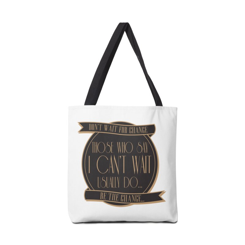 Those Who Say I Can't Wait... Accessories Tote Bag Bag by Pigment Studios Merch