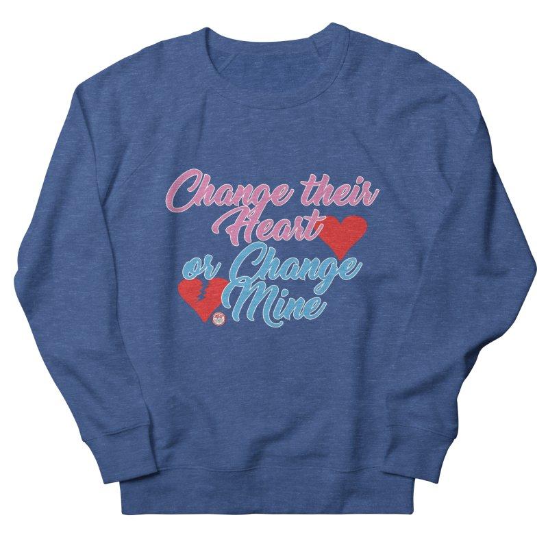 Change Her Heart... Men's Sweatshirt by Pigment Studios Merch