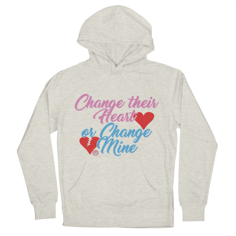 Change Her Heart... Women's French Terry Pullover Hoody by Pigment Studios Merch