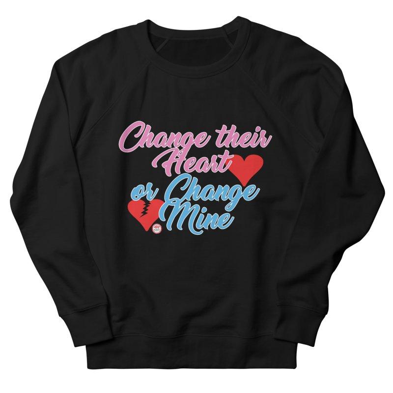 Change Her Heart... Women's French Terry Sweatshirt by Pigment Studios Merch