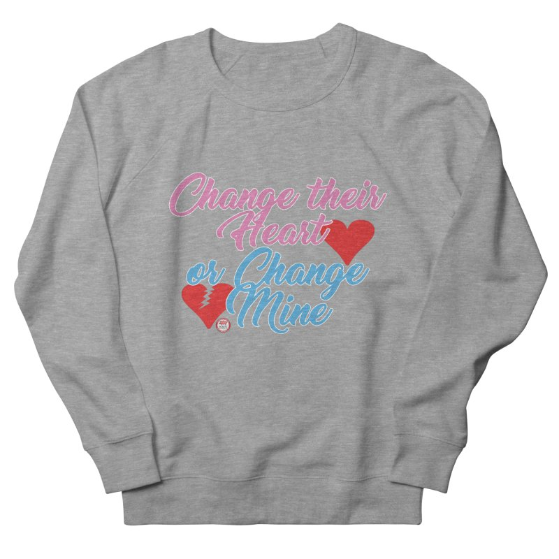 Change Her Heart... Men's French Terry Sweatshirt by Pigment Studios Merch