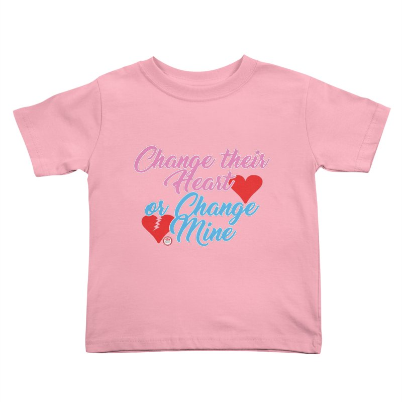 Change Her Heart... Kids Toddler T-Shirt by Pigment Studios Merch
