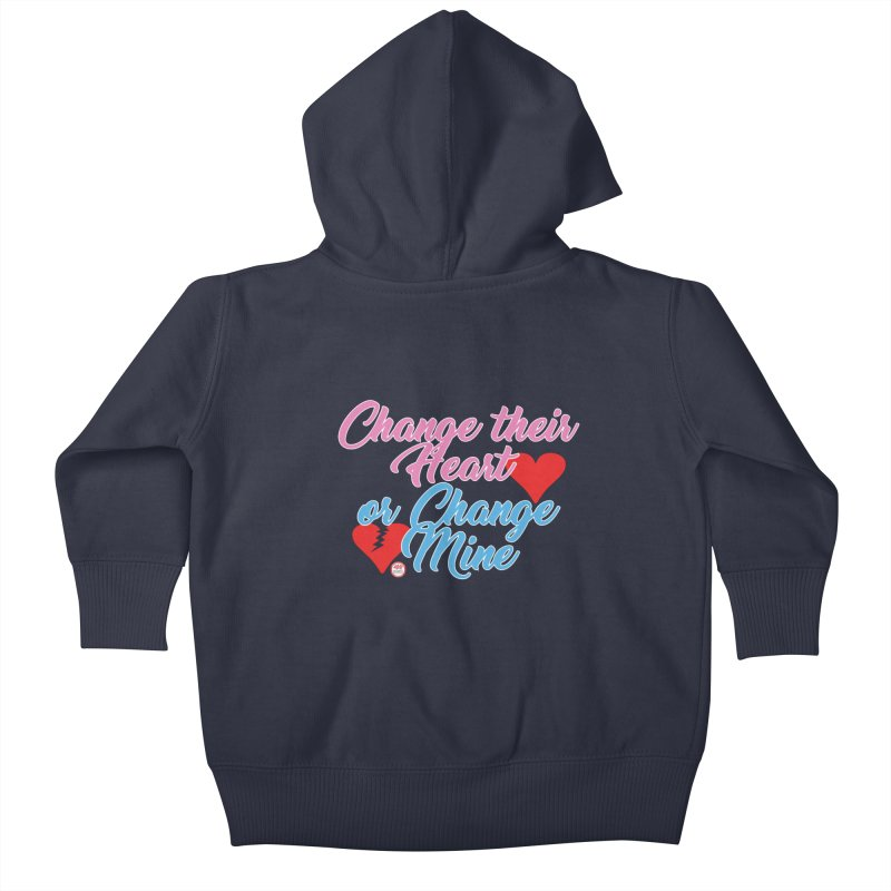 Change Her Heart... Kids Baby Zip-Up Hoody by Pigment Studios Merch