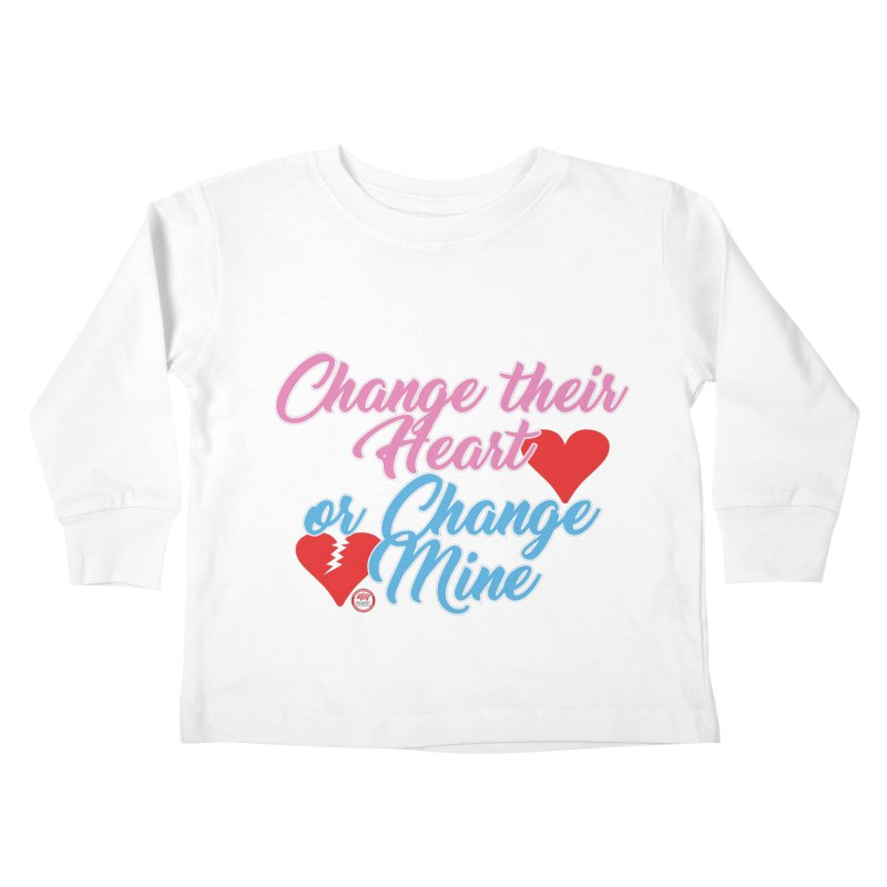 Change Her Heart... Kids Toddler Longsleeve T-Shirt by Pigment Studios Merch