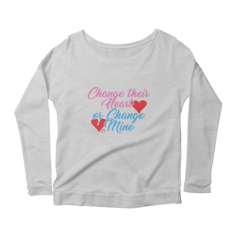Change Her Heart... Women's Scoop Neck Longsleeve T-Shirt by Pigment Studios Merch