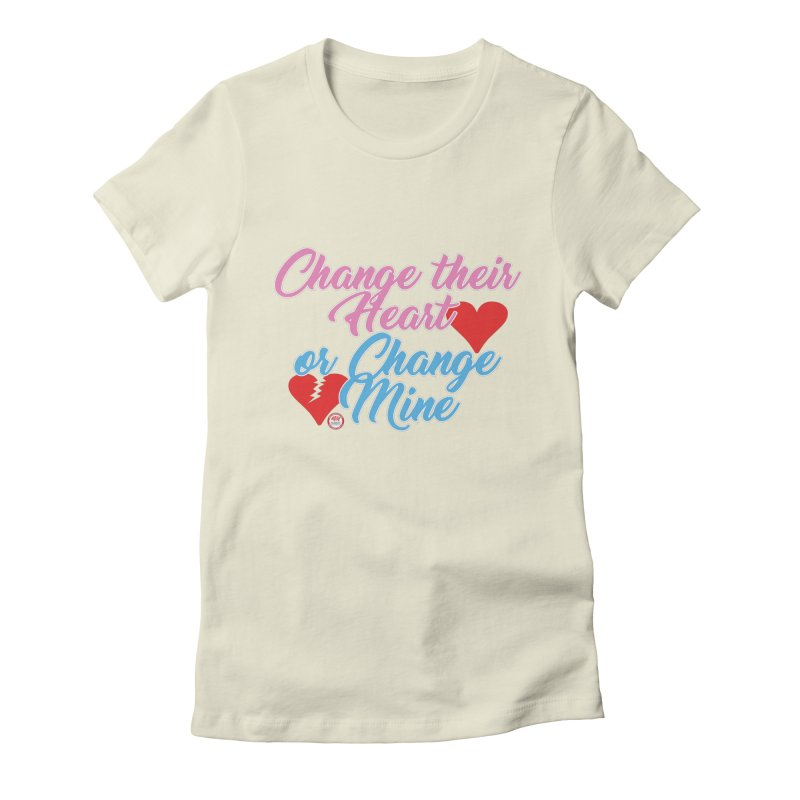 Change Her Heart... Women's Fitted T-Shirt by Pigment Studios Merch