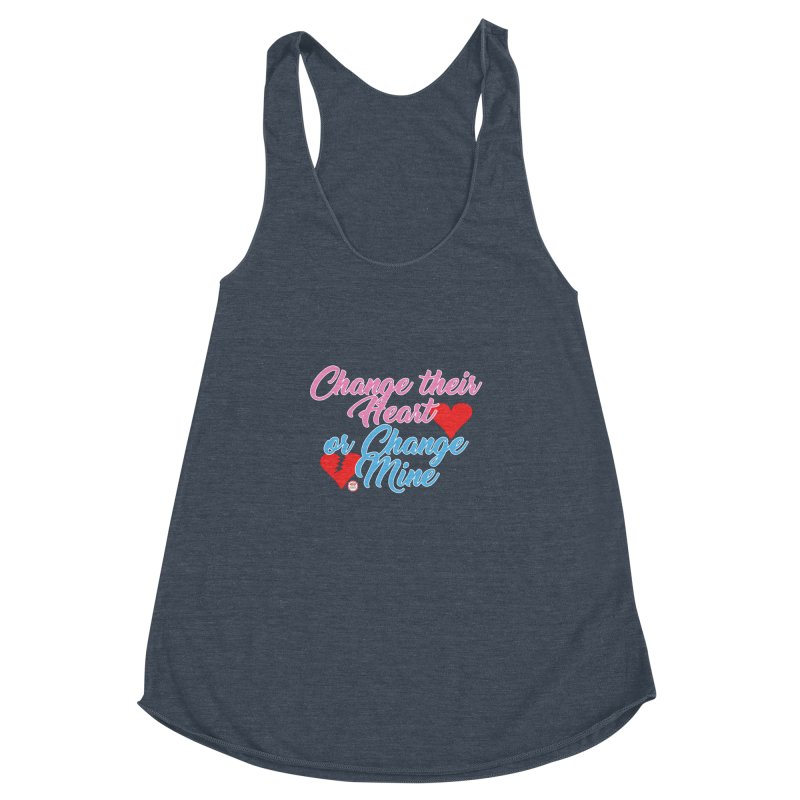 Change Her Heart... Women's Racerback Triblend Tank by Pigment Studios Merch