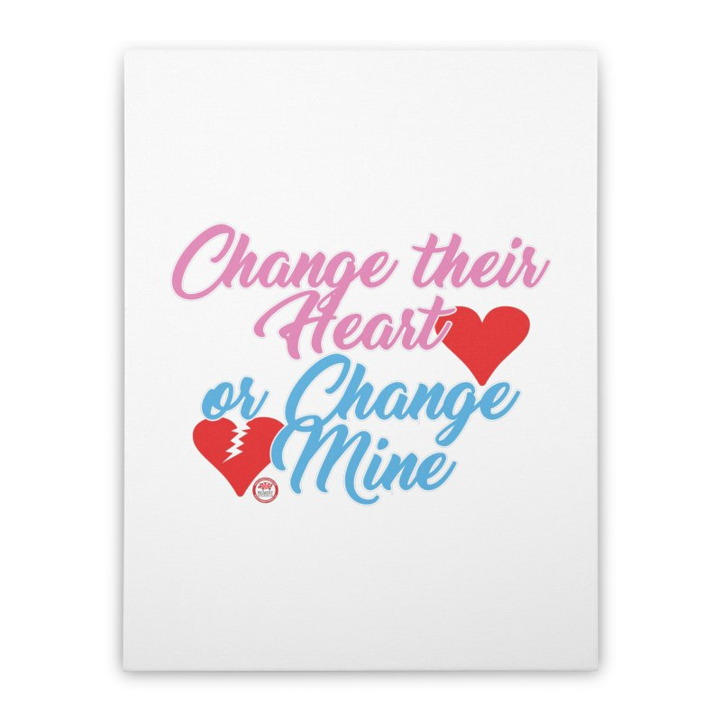 Change Her Heart... Home Stretched Canvas by Pigment Studios Merch