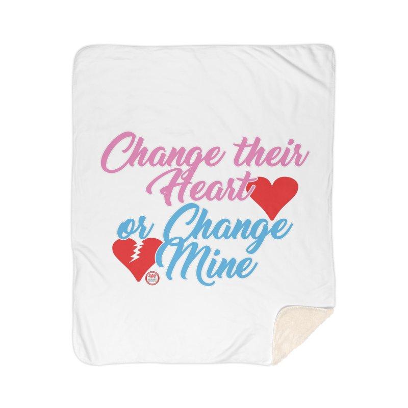 Change Her Heart... Home Sherpa Blanket Blanket by Pigment Studios Merch