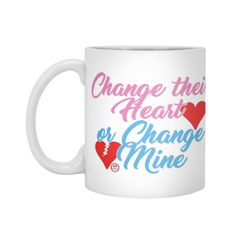 Change Her Heart... Accessories Standard Mug by Pigment Studios Merch
