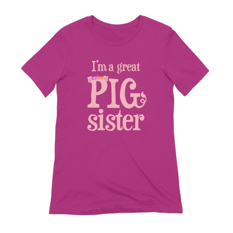 Pig Sister Women's Extra Soft T-Shirt by pigtopia's Artist Shop