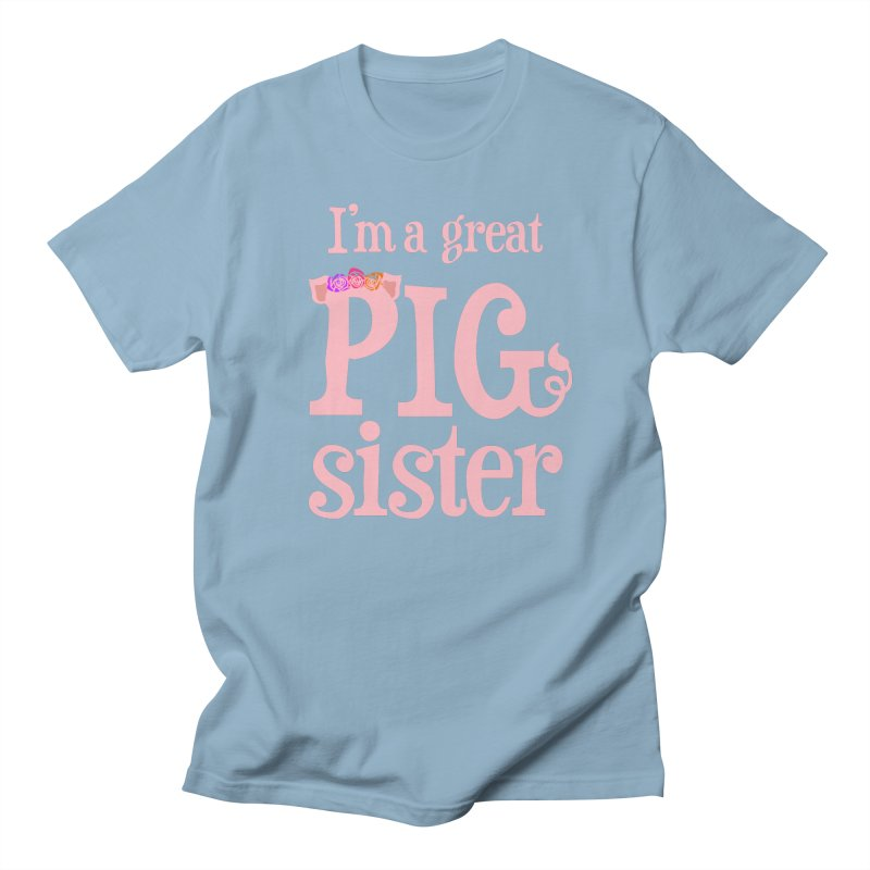 Pig Sister Women's Regular Unisex T-Shirt by pigtopia's Artist Shop