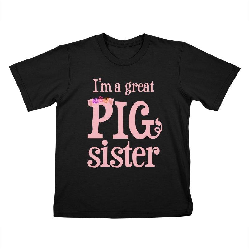 Pig Sister Kids T-Shirt by pigtopia's Artist Shop