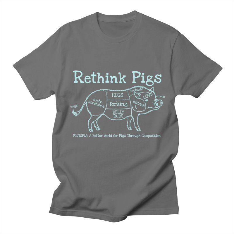 Rethink Pigs Women's Regular Unisex T-Shirt by pigtopia's Artist Shop