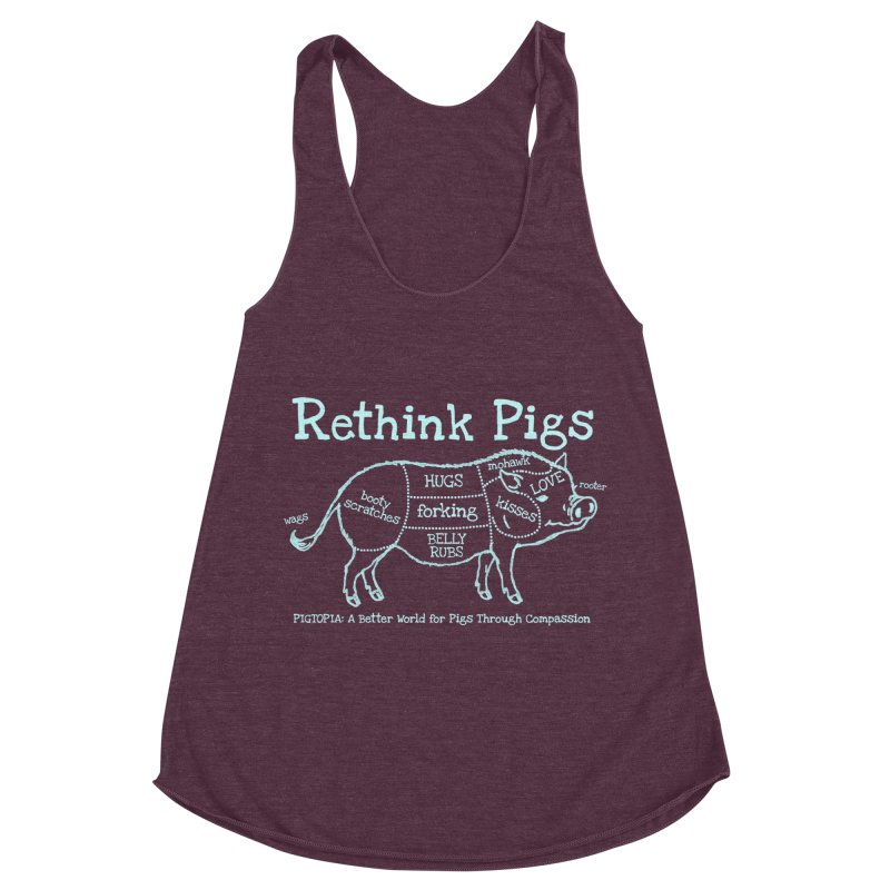 Rethink Pigs Women's Racerback Triblend Tank by pigtopia's Artist Shop