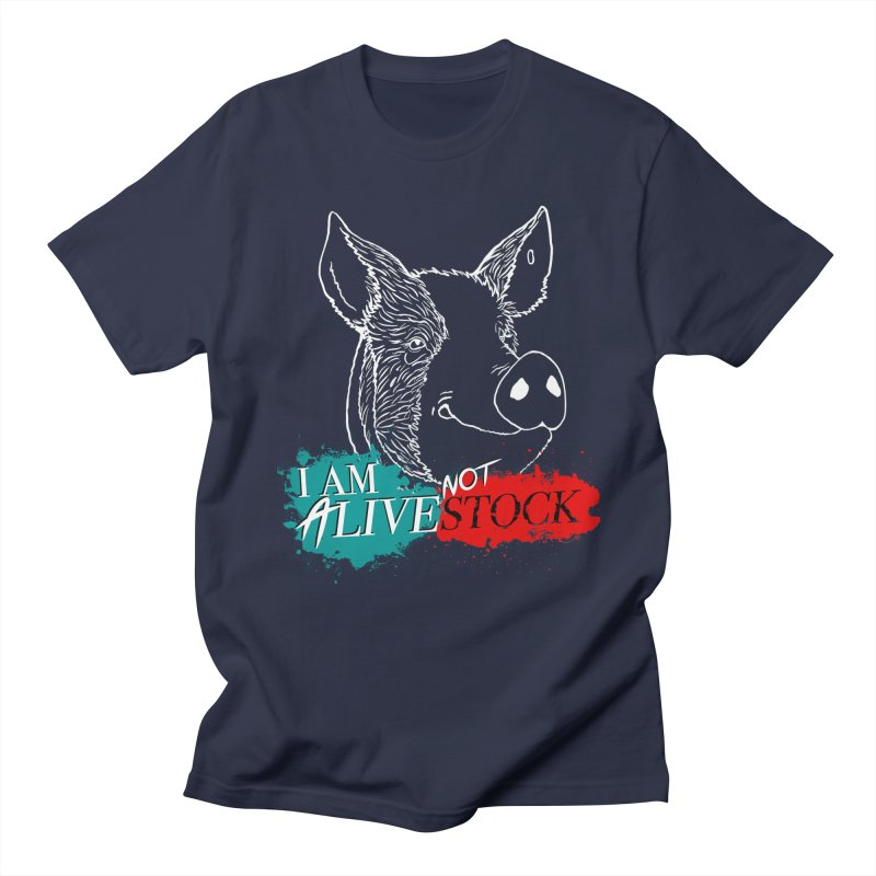 I am ALIVE not LIVESTOCK Men's Regular T-Shirt by pigtopia's Artist Shop