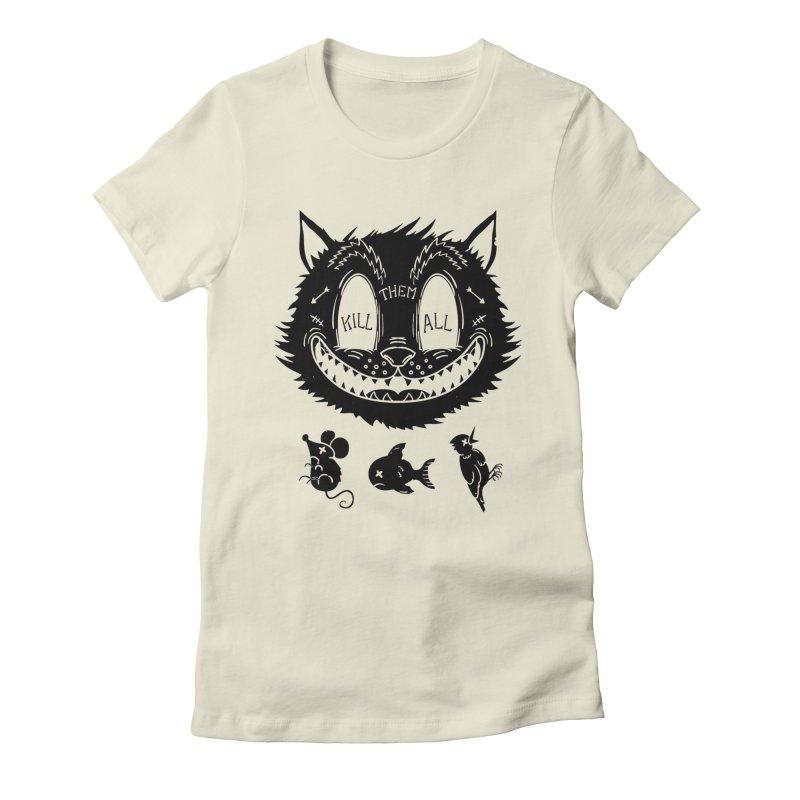 Kill Them All Women's Fitted T-Shirt by Pijaczaj