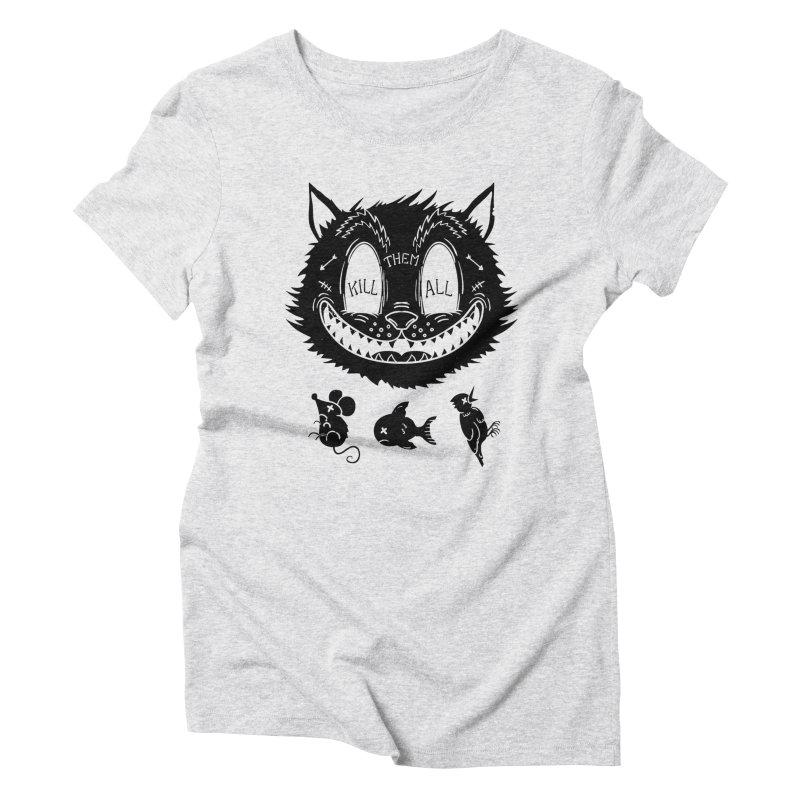 Kill Them All Women's Triblend T-Shirt by Pijaczaj