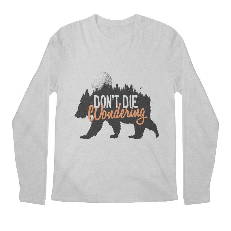 Don't die wondering Men's Longsleeve T-Shirt by Pijaczaj