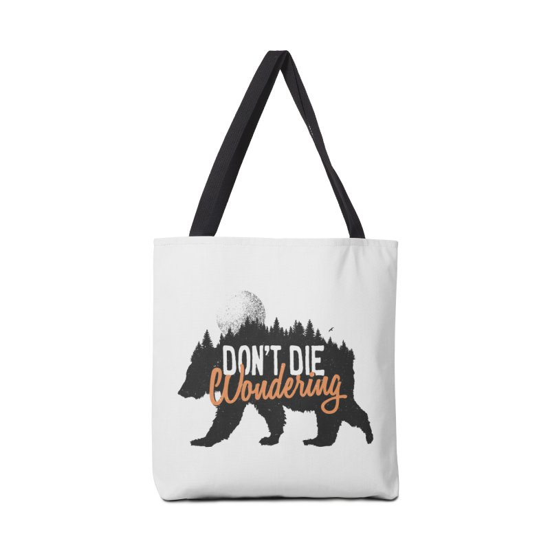 Don't die wondering Accessories Bag by Pijaczaj
